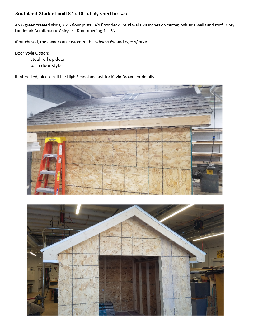 Southland Student built 8 ' x 10 ' utility shed for sale!